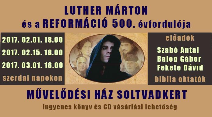 Luther Márton és a Reformáció 500. évfordulója