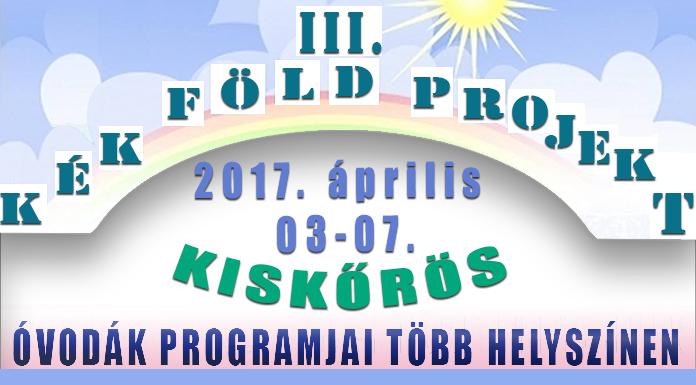 III. Kék Föld Projekt - a kiskőrösi óvodák közös programjai